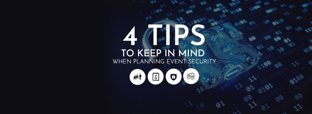 4 Tips to Keep in Mind When Planning Event Security
