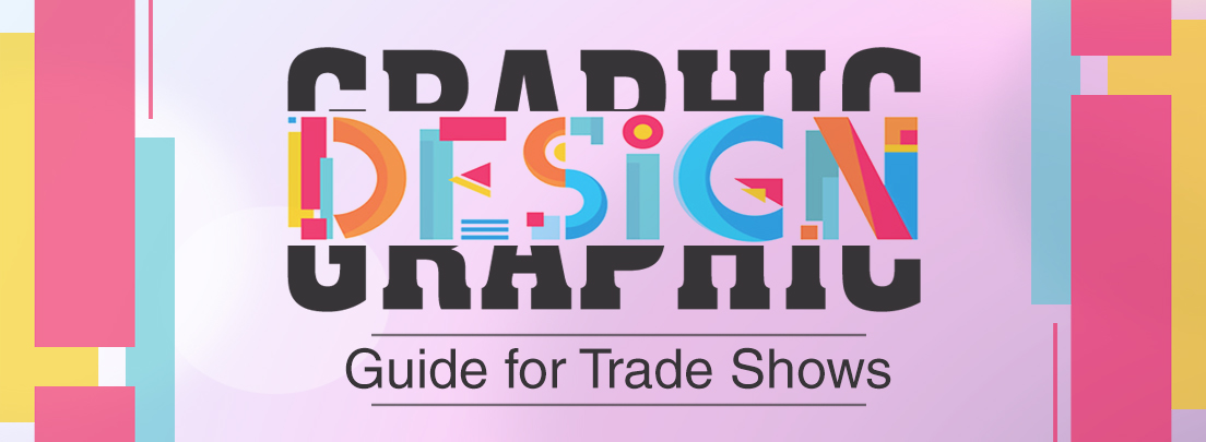 Graphic Design Guide for Trade Shows