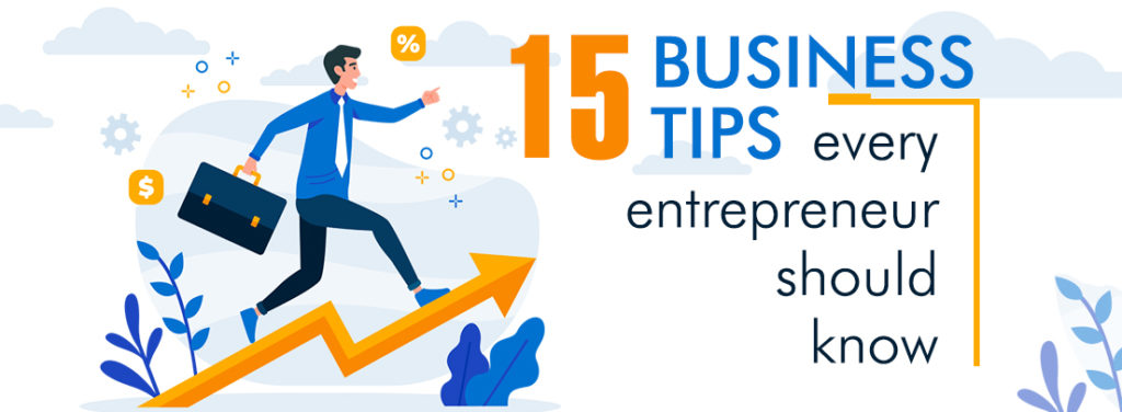 Business tips for entrepreneurs